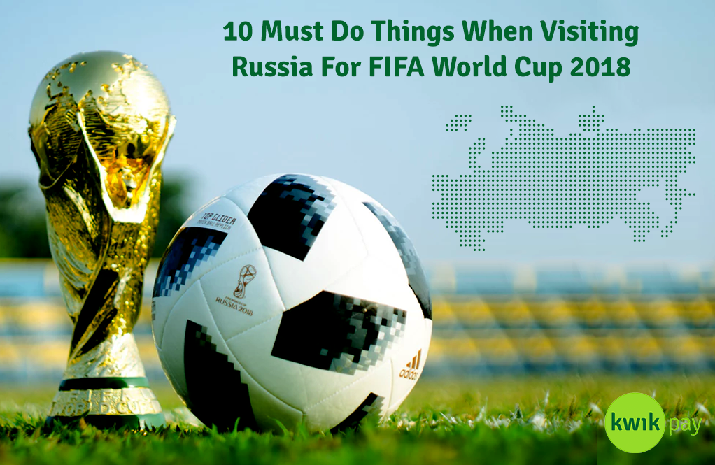 10-must-do-things-when-visiting-russia-fifa-world-cup-2018