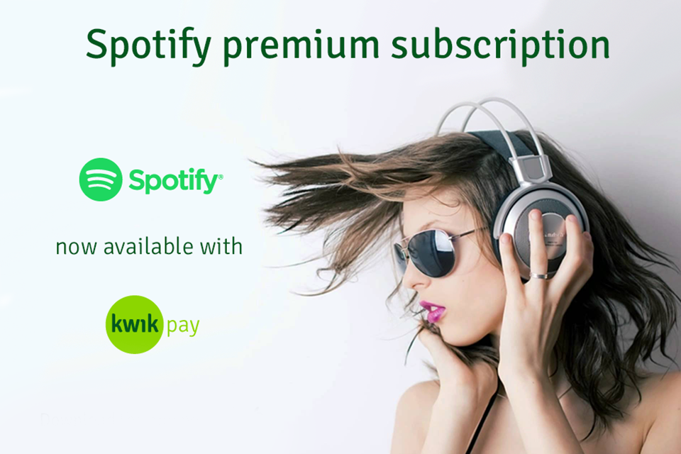 Enjoy Spotify With Kwikapy Top Up App. Quick & Easy Spotify Premium Subscription Top Up